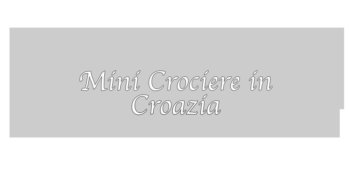 MinicrociereinCroazia